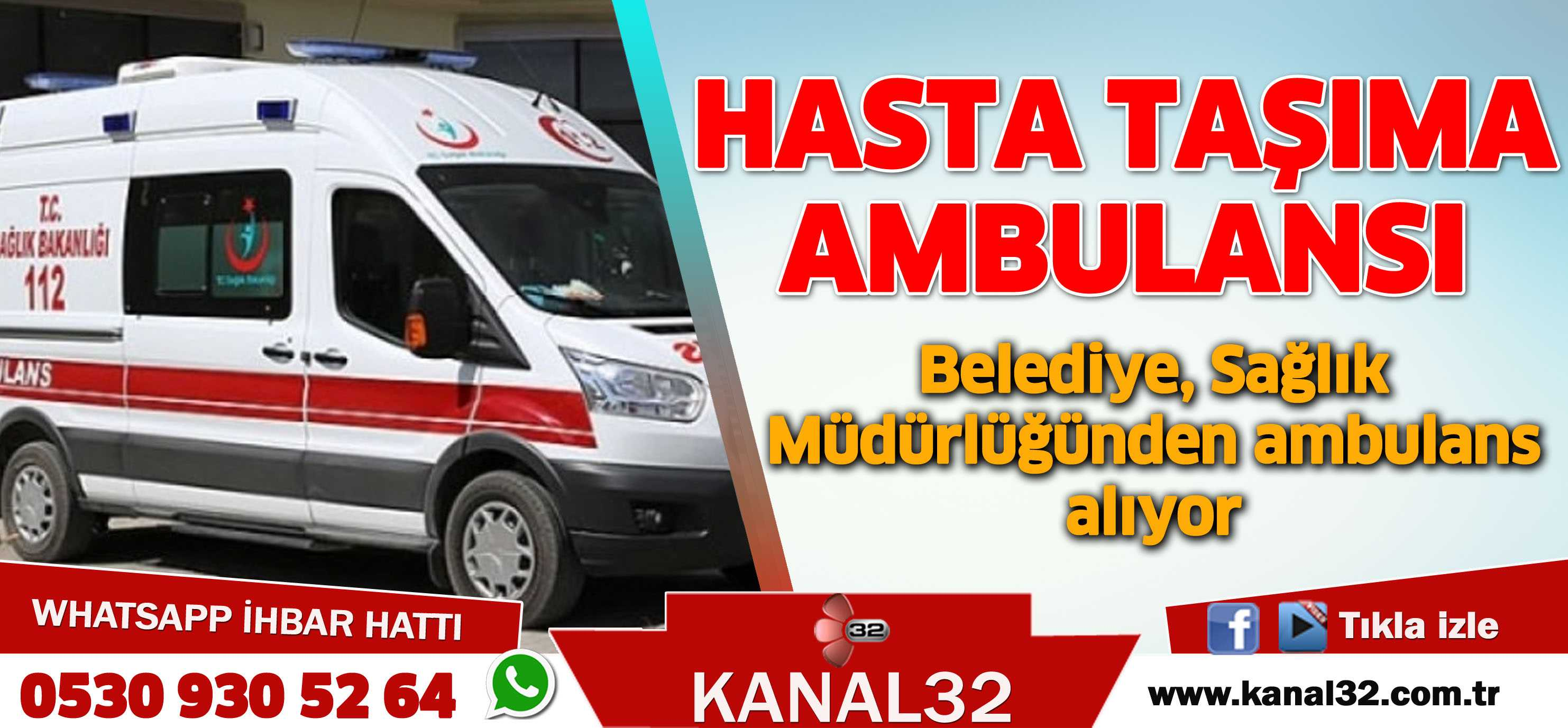HASTA TAŞIMA AMBULANSI